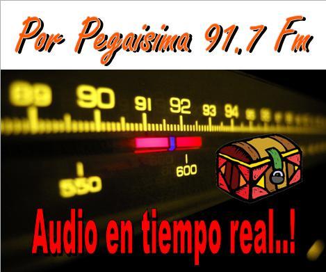 ESTE ES EL PUNTO FIJO PARA ESCUCHANOS POR PEGAISIMA 91.7 FM
