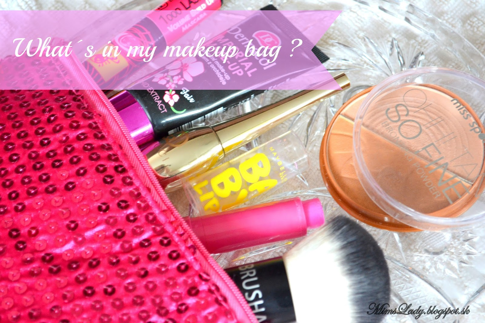 What´s in my makeup bag?