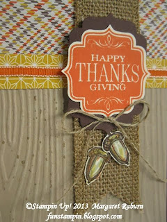 Fun Stampin' with Margaret.  Tags 4 You, Bracket Label Punch bundle, Harvest of Thanks, Gorgeous Grunge