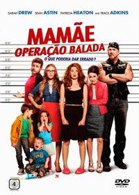 Mamãe: Operação Balada Dublado