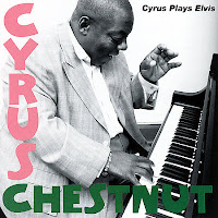 Portada de Cyrus Plays Elvis de Cyrus Chestnut (2007)