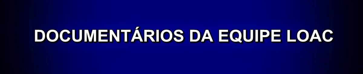 DOCUMENTÁRIOS ELABORADO PELA LOAC ReCycler Brasil