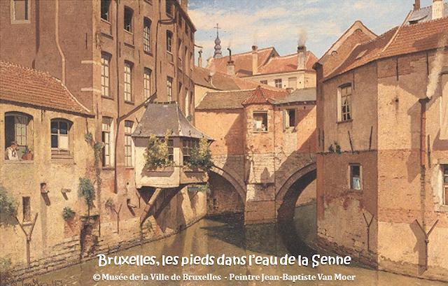 Bruxelles, les pieds dans l'eau de la Senne - Bruxelles disparu -  Peintures de Jean-Baptiste Van Moer - Musée de la Ville de Bruxelles - Bruxelles-Bruxellons