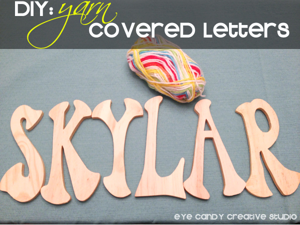 yarn covered letters, rainbow party craft, decor for rainbow party, DIY