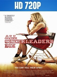 All Cheerleaders Die 720p Subtitulada 2014