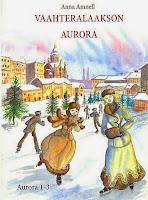 2014 Anna Amnell: Vaahteralaakson Aurora