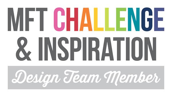 MFT Challenge & Inspiration