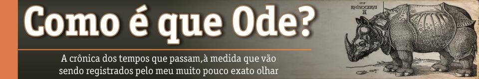 Como é que Ode?