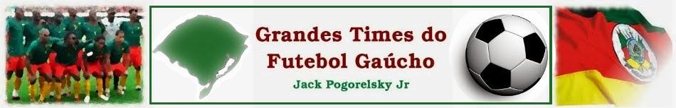 Grandes Times do Futebol Gaúcho