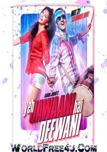 Cover Of Yeh Jawaani Hai Deewani (2013) Hindi Movie Mp3 Songs Free Download Listen Online At worldfree4u.com