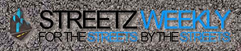 Streetz Weekly