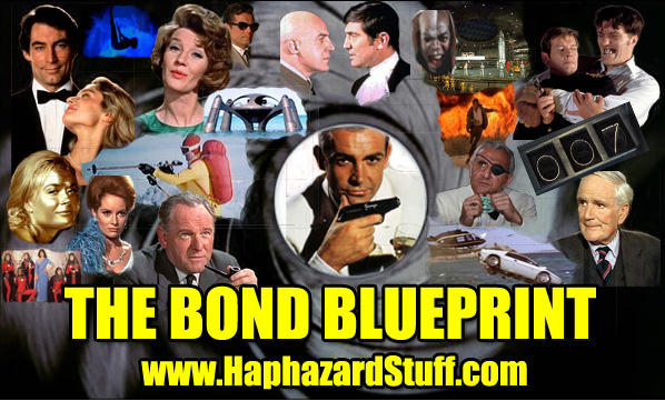The james bond blueprint the bond blueprint haphazardstuff cliches rules james 007 movies malvernweather Image collections