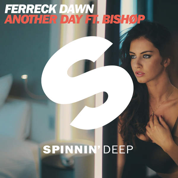 Ferreck Dawn - Another Day (feat. BISHØP) - Single Cover