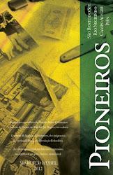 Livro PIONEIROS Disponível na Banca Gibi.