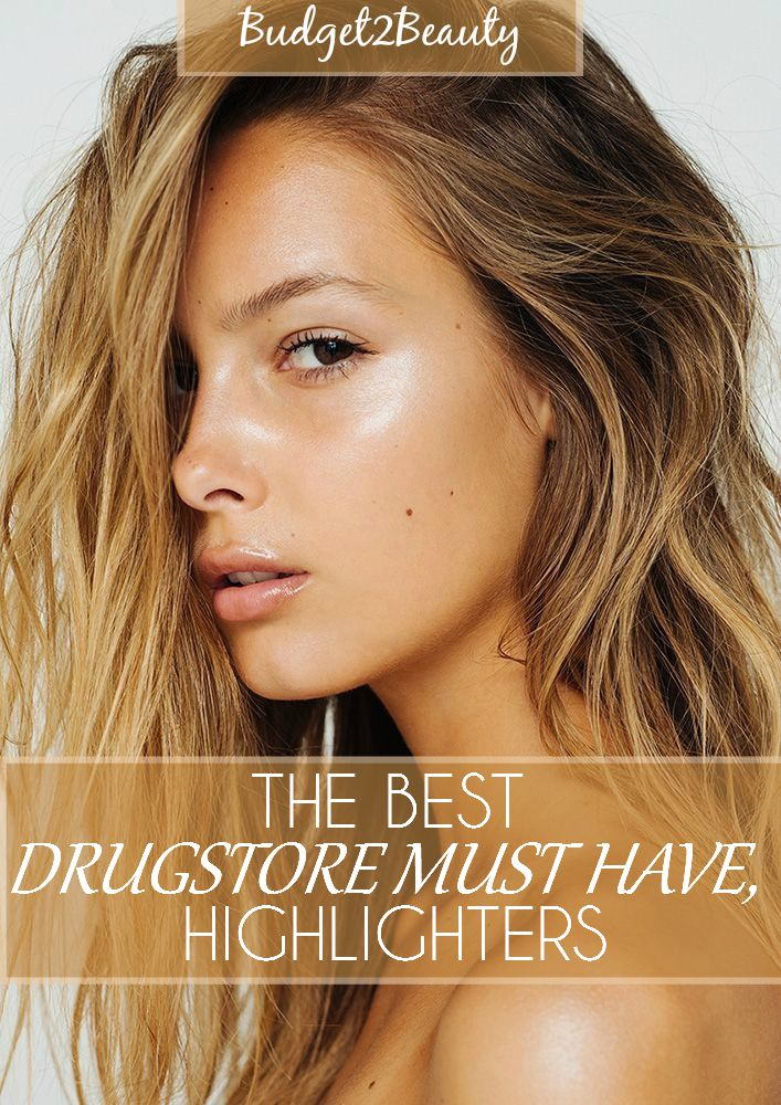Budget2beauty The Best Drugstore Must Have Highlighters