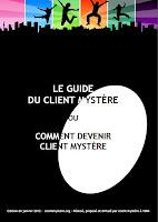 Comment trouver des missions client mystère ou visiteur mystere