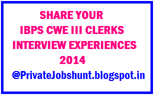 IBPS CWE Clerks III Interview Experience Feb 15,2014