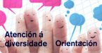 ATENCIÓN Á DIVERSIDADE/ORIENTACIÓN
