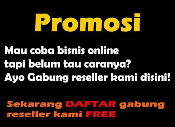 Ayo Bergabung Menjadi RESELLER kami..! GRATIS!!!