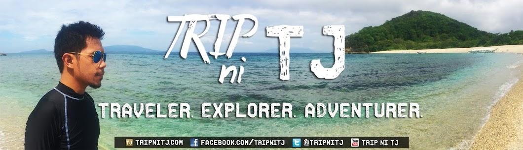 Trip ni TJ
