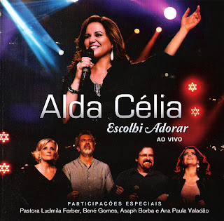 Alda Célia - Escolhi Adorar Ao Vivo - (Play Back)
