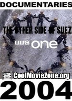 The Other Side of Suez (2004)