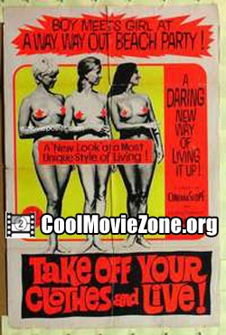 Take Off Your Clothes and Live (1963)