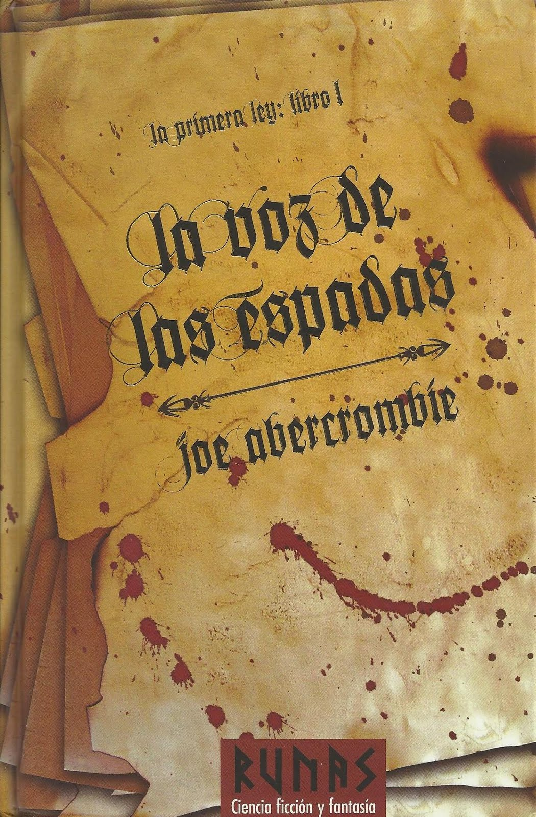 La voz de las espadas - Joe Abercrombie [DOC | PDF | EPUB | FB2 | MOBI | Español | 5.64 MB]