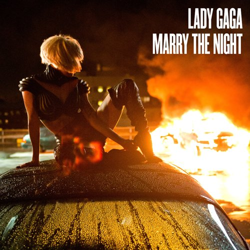 "Single Cover: Lady GaGa's ""Marry The Night"""