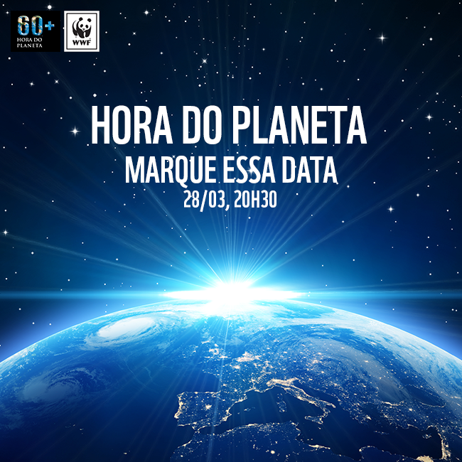 Hora do Planeta - marque essa data!