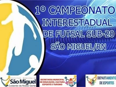 1º CAMPEONATO INTERESTADUAL DE FUTSAL SUB-20