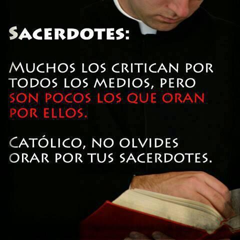 OFRECEREMOS SACRIFICIOS Y ORACIONES POR NUESTROS SACERDOTES