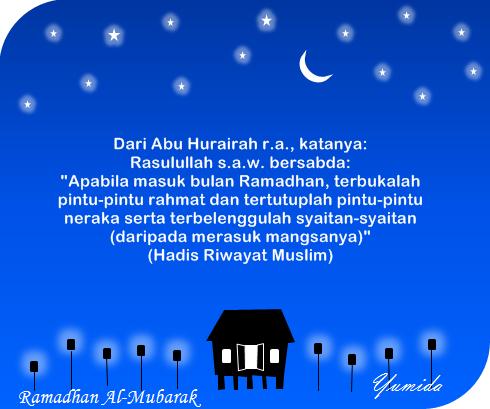 Kelebihan bulan Ramadhan, Ramadhan 2014, ucapan Ramadhan, kata-kata Ramadhan, hadis Ramadhan, Ramadhan Al-Mubarak, ucapan puasa