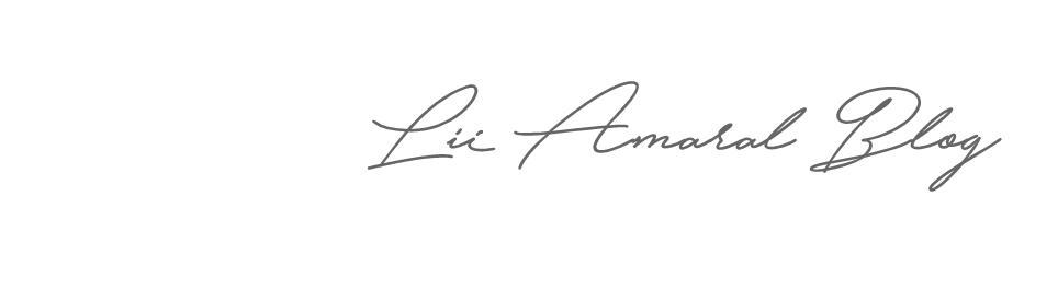 Lii Amaral Blog