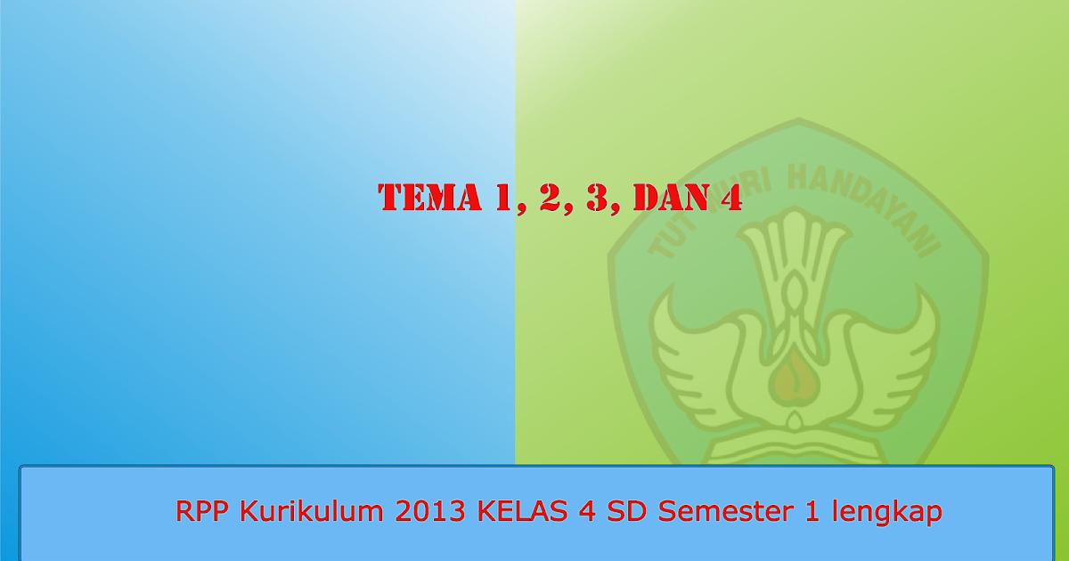 Download Rpp Kurikulum 2013 Lengkap Kelas 4 Iv Sd Semester 1 Terbaru Operator Sekolah