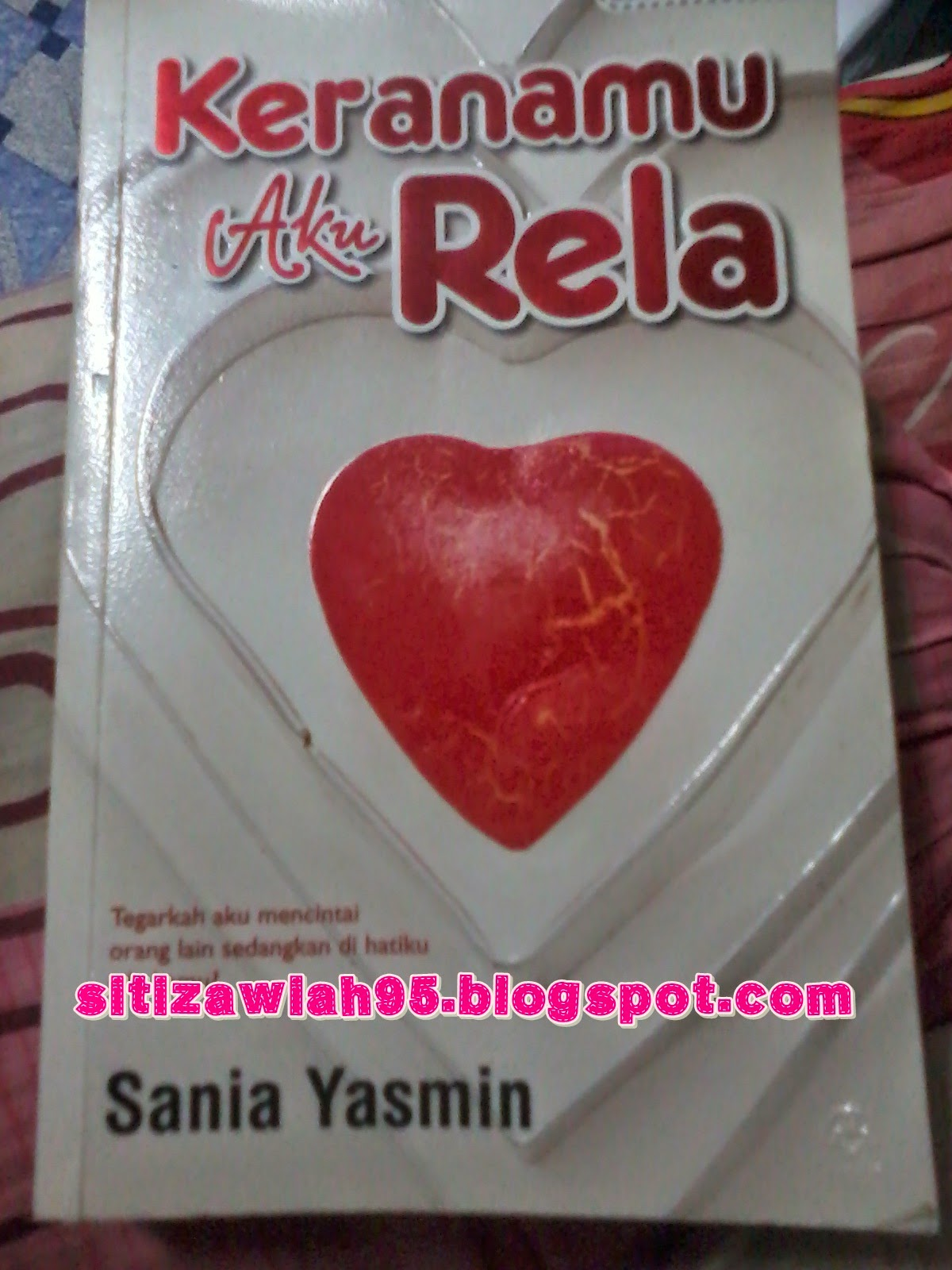 Review Novel Keranamu Aku Rela