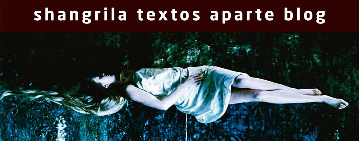 SHANGRILA TEXTOS APARTE BLOG