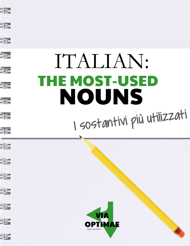 ITALIAN: The Most-used Nouns digital magazine by Via Optimae