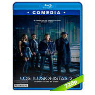 Los ilusionistas 2 (2016) BRRip 720p Audio Dual Latino-Ingles