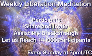 WEEKLY LIBERATION MEDITATION CLICK ON THE PIC: