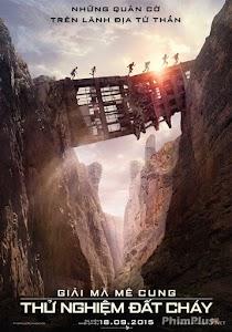 Phim Giải Mã Mê Cung 2: Thử Nghiệm Đất Cháy - Maze Runner: The Scorch Trials ()2015)