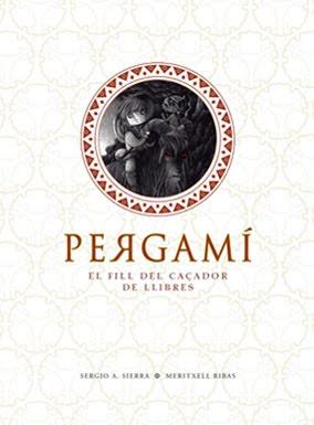 """""""PERGAMÍ . EL FILL DEL CAÇADOR DE LLIBRES"""" (2012)"""