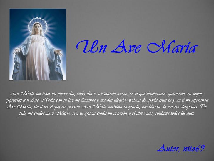 UN AVE MARIA  ( Plegaría )