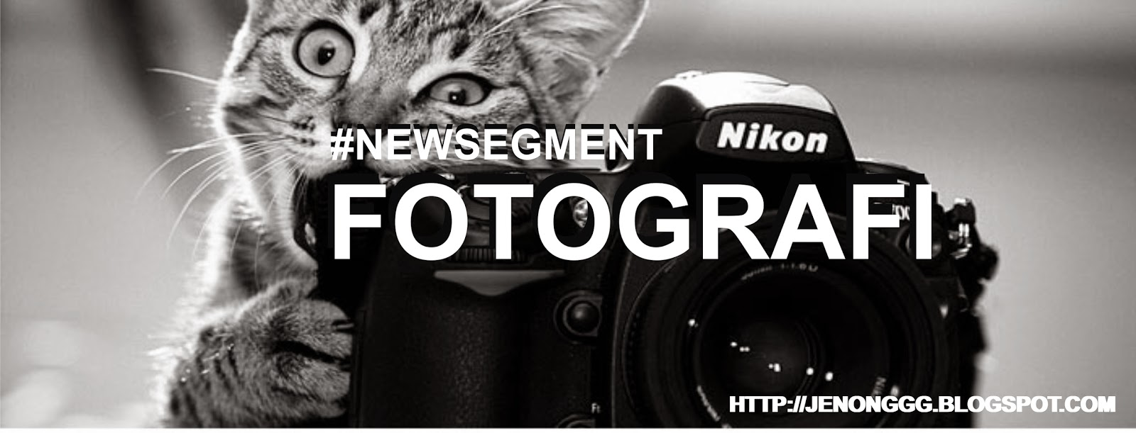 new, segment, fotografi, photography, fotografer, photographer, foto, komunitas fotografi, mataponsel, blogger, imas agustini, imas, agustini