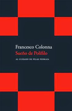 """Sueño de Polifilo"" - Francesco Colonna"