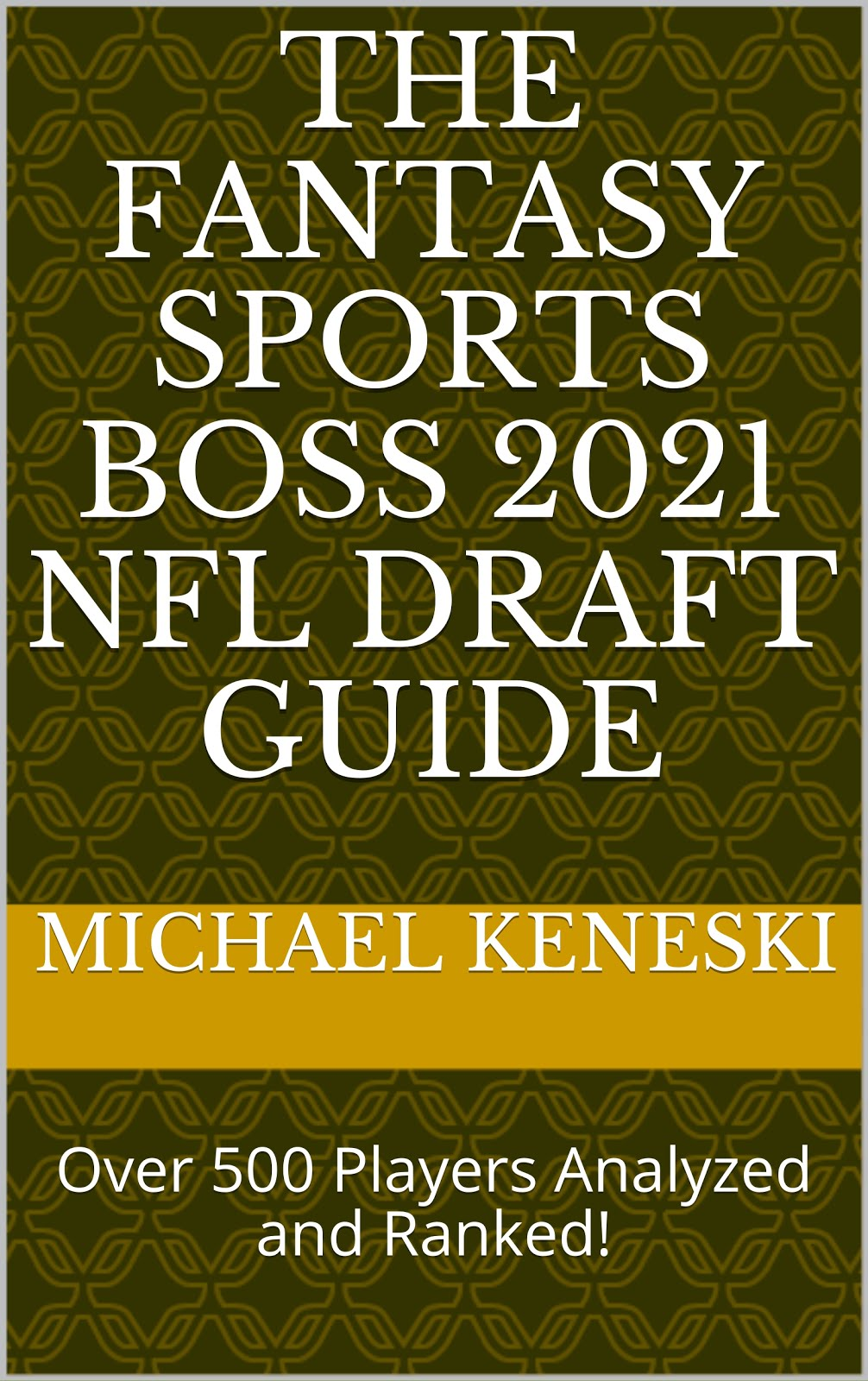 ORDER YOUR PAPERBACK FANTASY SPORTS BOSS NFL DRAFT GUIDE FOR $12.99