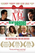 Watch Walk a Mile in My Pradas 2011 Megavideo Movie Online