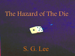 Coming 2017-The Hazard of the Die- Book 3 of the Stone Chronicles