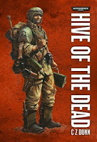Hive of the Dead by C Z Dunn
