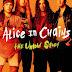 Η βιογραφία των Alice In Chains κυκλοφορεί στις 4 Αυγούστου